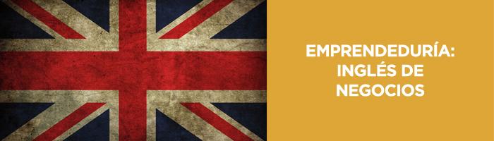 Emprendeduría: Inglés de Negocios